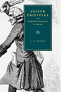 Joseph Priestley and English Unitarianism in America