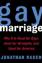 Gay Marriage by Jonathan Rauch